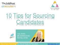 10 Tips to Source from Social Networks - Uk Recruiter Job Post