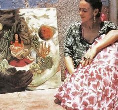 I love to see Frida look at her work.Look at her amazing clothes..a beauty.