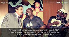 Com o Vozes do Morro, artista desconhecidos da periferia tiveram mais incentivo para desenvolver seu talento. #AecioNeves #MudandoOBrasil http://120diascomaecio.tumblr.com/