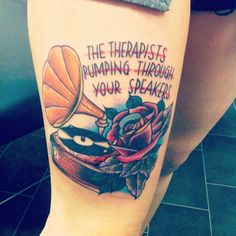Fall Out Boy - This tattoo is really a dedication to everything music in general has done for me, and got me through. But Fall Out Boy in particular have been one of a few bands who've been there through thick and thin, so this lyric dead perfectly summed it up! I love it soo much!