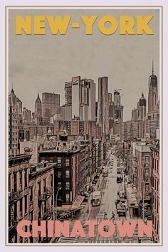 Poster of CHINATOWN NEW-YORK - Buy a poster online - all the world's most amazing places - retro poster - custom poster - worldwide shipping - affiche vintage - affiche retro - limited editions New York Poster, Poster On, Poster Prints, Life Poster, Wall Prints, Online Posters, Vintage Travel Posters, Vintage Ski, Vintage Hawaii