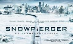 Snowpiercer !! Unfortunately, not many papers for this film in France. It let me discover a new corean movie-maker. Boong Joon-ho