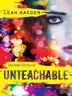 An edgy, sexy USA Today bestseller about falling for the one person you can't have.  Start reading 'Unteachable' on OverDrive: https://www.overdrive.com/media/1647235/unteachable