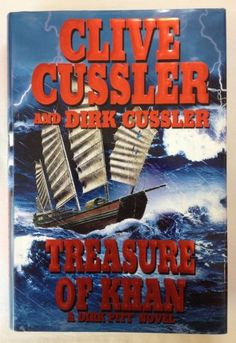 Treasure of Khan by Dirk Cussler & Clive Cussler HC) - Dirk Pitt Series / Fiction / Action Adventure. A mysterious Mongolian mogul harbors a dream of restoring the conquests of ancient Mongolia. Clive Cussler Books, Kublai Khan, Adventure Novels, Viera, Bestselling Author, Audio Books, Books To Read, Mystery, Fiction