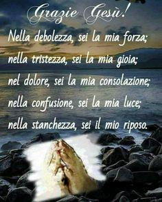 Beautiful Prayers, Inspirational Phrases, Divine Mercy, Italian Language, Catholic Prayers, Christian Quotes, Christianity, Encouragement, Wisdom