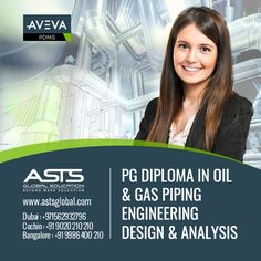 ASTS offers PG Diploma in Oil & Gas Piping Engineering and Design Courses. Join with ASTS and experience the global standard learning method. www.astsglobal.com , info@astsglobal.com For more details call now: +91 9020 210 210- Kochi | 09986 400 210- Bangalore| +971562932796- Dubai