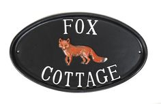 A delightful Fox motif hand painted onto this oval house sign. Metal House Signs, House Name Signs, House Names, Cottage Names, Enchanted Forest Theme, Fantastic Fox, Farmhouse Garden, Room Signs, Cubbies