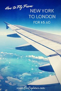 How To Fly From New York to London For Only $5.60. Use flight hacking to nab a cheap flight across the pond. #travel #travelhacks #hackyourlife
