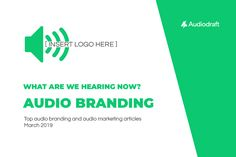 Last month it felt like audio branding was on everyone's lips. Gary Vaynerchuck's article was shared by every other marketer and Voices.com had a great article published in AdAge. This time, our monthly selection of articles takes a look at why audio branding deserves all the recognition.