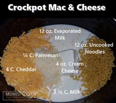 Crockpot Mac & Cheese Pin it Here: Ingredients: 12 ounce no cook elbow macaroni 3 & 3/4 cups milk 12 ounces evaporated milk 4 cups shredded cheddar cheese 4 oz. of Cream Cheese 1/4 cup grat…