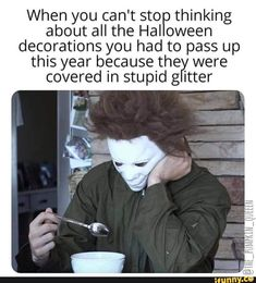 A moment of silence for all the cute spooky things I've had to leave behind. Halloween Queen, Halloween Horror, Funny Halloween, Halloween Stuff, Happy Halloween, Really Funny Memes, Funny Relatable Memes, Horror Pictures, Funny Pictures