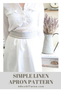 Sewing Pattern - Make this simple linen apron with farmhouse style! The free pattern is available at A Box of Twine, and only requires one yard of fabric.