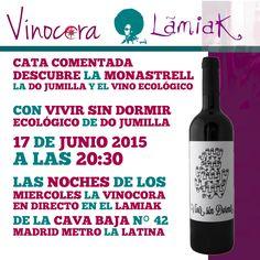 ¿Sabías que la Monastrell originaria de Valencia es cultivada y mejor valorada en Francia #vino? #madrid. Descubre esto y mucho más con Vivir Sin Dormir DO Jumilla en el Lamiak de La Cava Baja.   GRATIS Una copa de vino durante la cata Las siguientes a 1€ hasta las 23:00 ese mismo día, para repasar y fijar conocimientos.    LAS NOCHES DE LOS  MIERCOLES LA VINOCORA  EN DIRECTO EN EL LAMIAK  DE LA CAVA BAJA Nº 42  MADRID METRO LA LATINA
