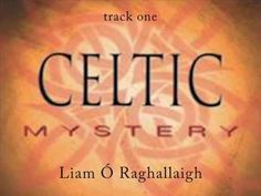 Celtic Mystery ~ By Liam O Raghallaigh (Full Album) 1999 Z Music, Folk Music, Celtic Music, Pagan Music, Spirit Song, Mystery, Soul Songs, Greatest Songs, Greatest Hits