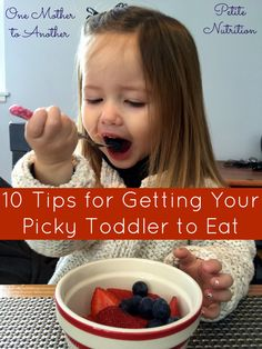 Great, easy-to-implement tips for getting your toddlers or young children to eat healthfully without the struggle.
