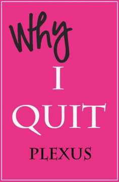 Awesome story. Everyone needs to read this! The moral of the story is she started Plexus back!