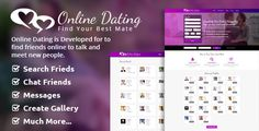 Online Dating Script by codeareena Online Dating V 2.1 Online Dating is built with the well-known PHP framework CodeIgniter 3.0.0. No need to have any programming skills to put this script live thanks to the complete documentation. The script will be often updated