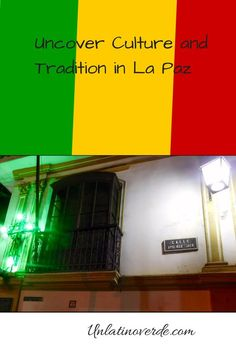 Uncover Culture and Tradition in La Paz, Bolivia. Calle Jaen, although a small cobblestone street, is packed with culture and tradition. #lapaz #bolivia #culture #museums #accommodation