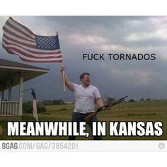 HA! This only makes me laugh because I remember my first tornado warning and wondered why no one in Kansas was freaking out.