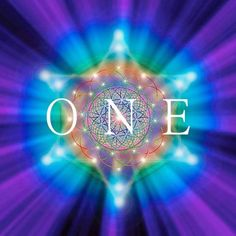 """ ONE ""  Each one of  us is a beautiful expression of light and love.  Each of us is a reflection of the ONE.  Love and Light"