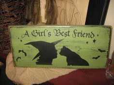 A Girls Best Friend Witch Black Cat Primitive Wicca Handpainted Wood Sign Shelf Sitter Plaque Wall Hanging Halloween Fall Home Decor Kitten