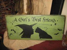 A Girls Best Friend Witch Black Cat Primitive Wicca Handpainted Wood Sign Shelf Sitter Plaque Wall Hanging Halloween Fall Home Decor Kitten