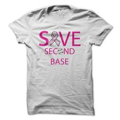 Awesome Tee Save Second Base - Breast Cancer Awareness T shirts
