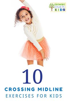 10 crossing midline exercises for kids. via @growhandsonkids