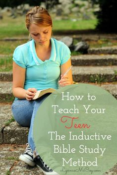 Can A Teen Learn The Inductive Bible Study Method