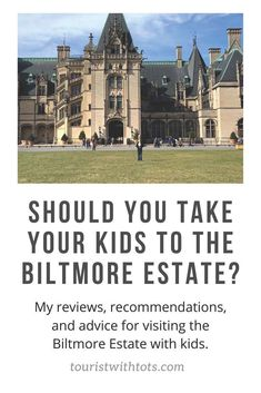 Should You Take Your Kids to the Biltmore Estate? - Tourist with Tots Biltmore Estate, Travel With Kids, Family Travel, Family Vacations, Franklin North Carolina, Cool Places To Visit, Places To Go, Travel Around The World