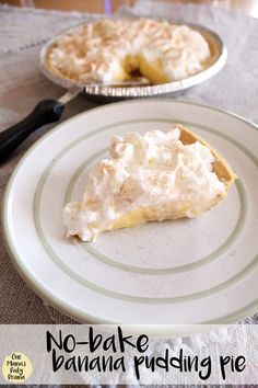 No-bake banana pudding pie recipe from One Mama's Daily Drama - Make this for Pi Day on March 14! #pierecipe #nobakepie #piday