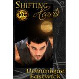 Shifting Hearts (The Wiccan Haus) (Kindle Edition)By Dominique Eastwick