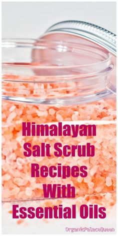 Himalayan salt scrub recipe with essential oils