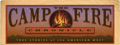 The Campfire Chronicles Logo. Tales of the Old West!