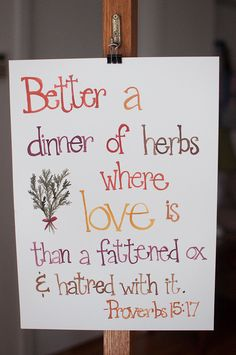 Proverbs 15.17, dinner of love