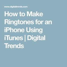 No one really wants to have to pay for ringtones. So save your money and check out our quick guide on how to use your songs to make ringtones for your iPhone. Ringtones For Iphone, Iphone Ringtone, Iphone Texts, Mac Tips, Digital Trends, Text Messages, Things To Know, Itunes, Restoration