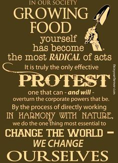 Sad to think something so natural is deemed to be a protest. But then you think of Monsanto etc and of course it's true Organic Farming, Organic Gardening, Gardening Tips, Vegetable Gardening, Container Gardening, Vintage Gardening, Kitchen Gardening, Grow Organic, Urban Gardening