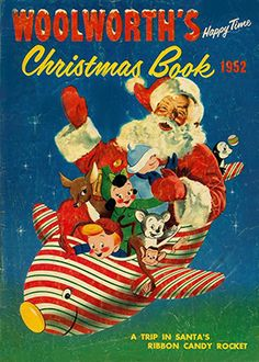 """Vintage 1952 Woolworth's Christmas Book """"A Trip in Santa's Ribbon Candy Rocket"""" which I dare say, would have been a pretty cool thing to do - but sigh, I wasn't born until a few months later."""