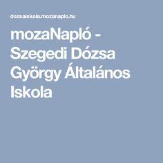 mozaNapló - Szegedi Dózsa György Általános Iskola