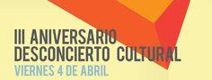 III Aniversario Desconcierto Cultural en Santiago de Compostela
