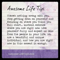 Awesome Life Tip: Love Yourself Fully >> www.awesomelifetips.com