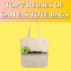 There's a Bag for That: Top 7 Reuses of Reusable Canvas Tote Bags! Promote Your Business, Reusable Bags, Gift Bags, Canvas Tote Bags, Reuse, Canvas Fabric, Things To Come, Top, Gifts