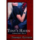 Tony's Haven (Sherman Family Series) (Kindle Edition)By Dominique Eastwick