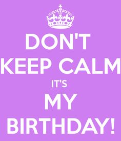 Yay!! Another year i am alive and get to celebrate! I am so thankful for everything and  everyone that is in my life and that is making it a wonderful day for me! <3 Time to enjoy it and have a blast tomorrow night. :)