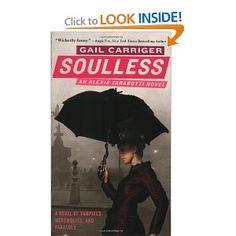 Soulless, vampires, & werewolves...