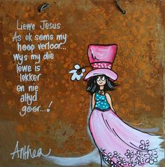 Liewe Heer as ek soms my hoop verloor Afrikaanse Quotes, South African Art, Goeie More, Crafts With Pictures, Doodle Inspiration, Africa Art, Painting Quotes, Diy Art Projects, Wedding Quotes
