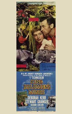 King Solomon´s Mines (1950) Before there was an Indiana Jones, there was Allan Quartermain, the stalwart hero of H. Rider Haggard's classic 1885 novel that's been filmed four times. Stewart Granger po