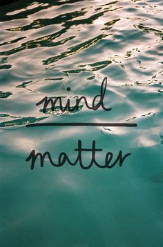 mind is superior to matter