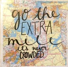 Go the Extra Mile It's Never Crowded - Map Canvas Quote, Wanderlust, Kalligraphy designs on etsy