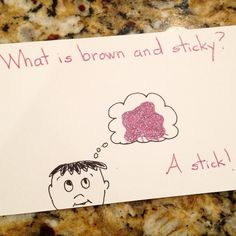 What's brown and sticky? A stick! #haha #kidsjokes #lunchbox #lunchnotes #parenting by barbaradanza